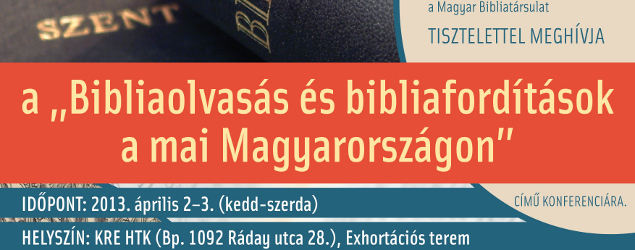 Bibliaolvass s bibliafordtsok a mai Magyarorszgon &#8211; Konferencia a Krolin